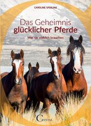 caroline-sperling-buch-das-geheimnis-gluecklicher-pferde