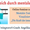 """Mentales Training - Visualisierung """"Die Kraft der inneren Bilder"""""""
